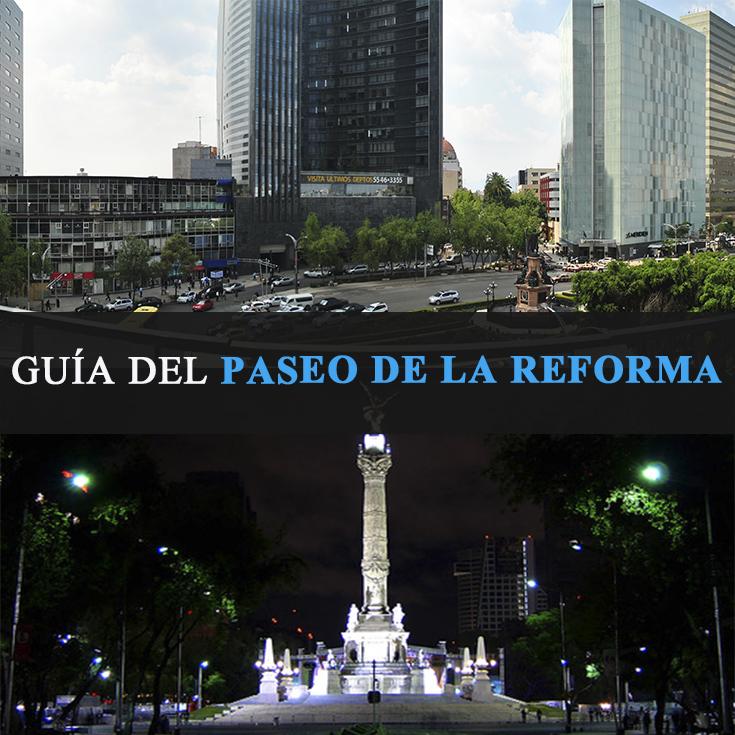 Paseo De La Reforma La Gu A Definitiva Tips Para Tu Viaje