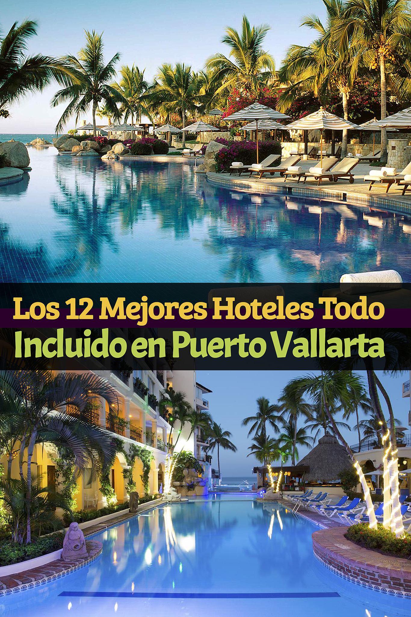 Los top 12 mejores hoteles todo incluido en puerto vallarta tips para tu viaje - Hoteles en puerto rico todo incluido ...