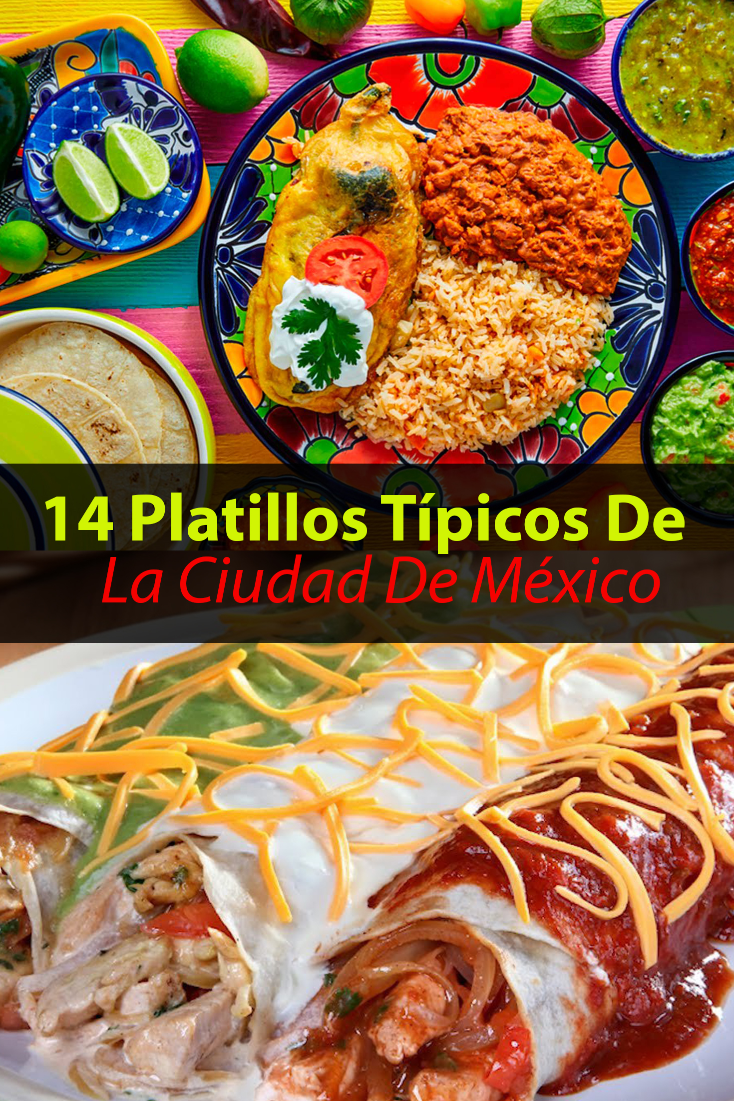 14 Platillos Típicos De La Ciudad De México Que Tienes Que Probar Tips Para Tu Viaje